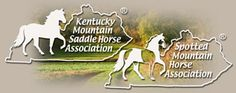 Proud member of the Kentucky Mountain Saddle Horse/Spotted Mountain Horse Association...Expect Big things in the years to come