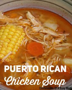 Puerto Rican Chicken Soup - Confessions Of A Busy Mom In my family chicken soup is not your ordinary chicken soup. For years my mom has been making her version of chicken soup since I can remember, but with a little twist. I've never had a chick… Top Recipes, Mexican Food Recipes, Dinner Recipes, Cooking Recipes, Healthy Recipes, Ethnic Recipes, Spanish Food Recipes, Delicious Recipes, Cooking Pasta