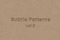 This is a new volume of our subtle patterns series with 8 original patterns. Those dark and light subtle patterns will...