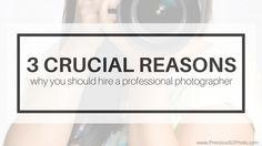 3 Crucial Reasons to Hire a Professional Photographer - Precious Photography Studio Shoot, Professional Photographer, Cameras, Fashion Photography, Smartphone, Photographs, Simple, Camera, Photos