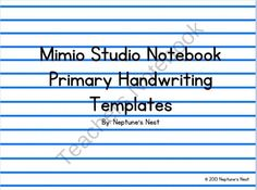 Mimio Primary Handwriting Lines from Neptunes Nest on TeachersNotebook.com (5 pages)