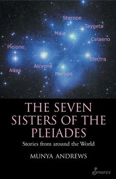 Buy The Seven Sisters of Pleiades: Stories from Around the World by Munya Andrews and Read this Book on Kobo's Free Apps. Discover Kobo's Vast Collection of Ebooks and Audiobooks Today - Over 4 Million Titles! Space And Astronomy, Hubble Space, Space Telescope, Space Shuttle, Templer, The Pleiades, War Novels, Angel Guide, Native American Wisdom