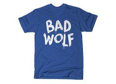 Bad Wolf T-Shirt | SnorgTees