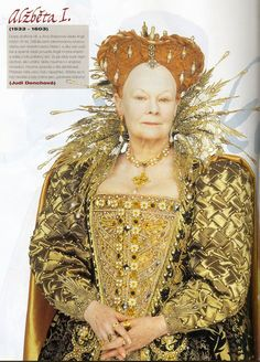 Dame Judi Dench, as Elizabeth I., in the film, 'Shakespeare in Love', wears a re-creation of a late Elizabethan period Tudor gown. Elizabethan Costume, Renaissance Costume, Elizabethan Clothing, Elizabethan Era, Renaissance Clothing, Tudor Costumes, Movie Costumes, Period Costumes, Anne Boleyn