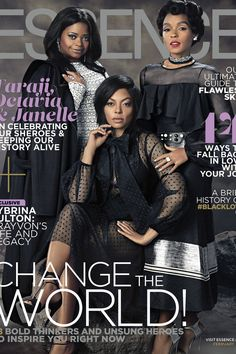 From the screen to the page, 'Hidden Figures' stars Taraji P. Henson, Octavia Spencer and Janelle Monáe shine equally bright on ESSENCE's February 2017 cover.