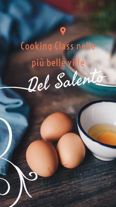 Cooking class in vacanza: le migliori ville per organizzarle - Il Blog di SalentoDolceVita Cooking Classes, Villas, Blog, Breakfast, Travelling, Destinations, Italy, Gourmet, A Class