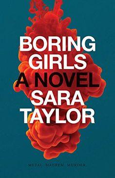 Boring Girls: Amazon.co.uk: Sara Taylor