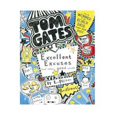 Tom Gates - Excellent Excuses...