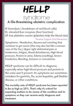 HELLP Syndrome... scary stuff especially when you are going through it