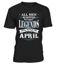 Legends are born in April  #gift #idea #shirt #image #funny #job #new #best #top #hot