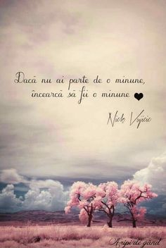 Toata lumea este o minune! Favorite Quotes, Best Quotes, Life Quotes, Bible Love, Powerful Words, Christian Quotes, Beautiful Words, Gods Love, Live Life