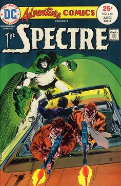 Adventure Comics #440.  Jim Aparo draws the Spectre.