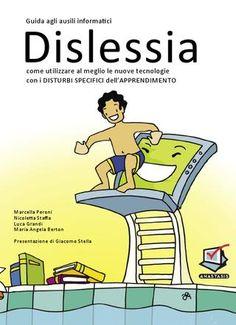 Guida Dislessia 2010  La VI edizione della giuda Dislessia più diffusa in Italia.