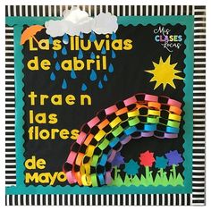 """This year's version of """"April showers bring more flowers"""" #bulletinboard is finally up. Saving #locasbulletinboard pieces from year to year is the only way seasonal boards will ever happen in my room! #SpanishClass"""