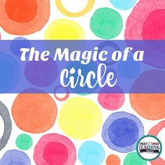 The Magic of a Circle |