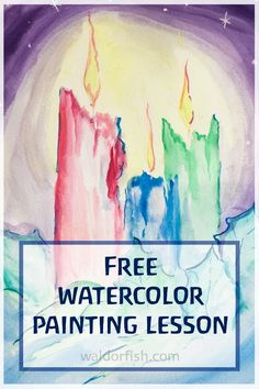 Scroll part way down the page to try a free watercolor lesson! Waldorf watercolor | painting lesson | Free painting lesson | candle painting | art lesson | candle watercolor | waldorfish | homeschool art