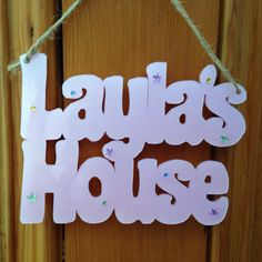 Play house sign
