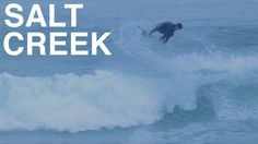 Surfing Salt Creek - February 28th 2016