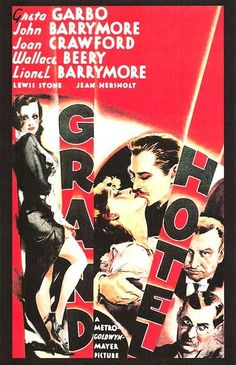 Grand Hotel - 1931/32 Outstanding Production (Irving Thalberg for MGM)
