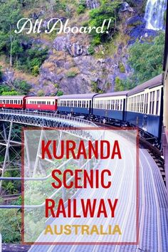 Guide and tips to riding the Kuranda Scenic Railway with kids in Queensland, Australia with kids