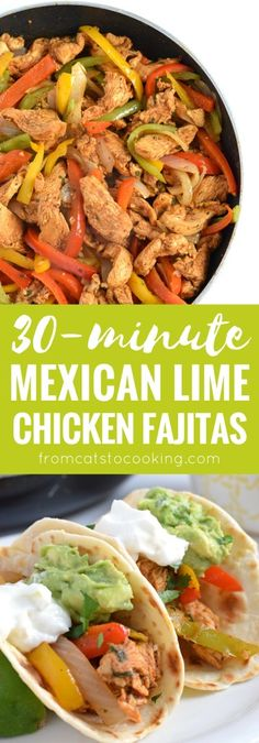 Limited on time? Make these Mexican Lime Chicken Fajitas in only 30 minutes and this Easy Guacamole recipe in 5 minutes for a quick dinner tonight! // fromcatstocooking.com