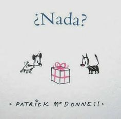 Matilda Libros: ¿Nada? Patrick McDonnell.