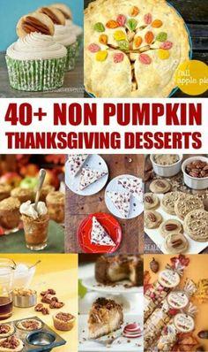 40+ Non Pumpkin Thanksgiving Desserts
