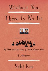 A memoir of the author's time as a teacher at a school for elite North Korean men outside of Pyongyang. http://www.sarahsbookshelves.com/books-to-read/without-us-suki-kim-book-review/