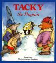 Tacky the Penguin by Helen Lester. I think this is the best Tacky book. It's not my favorite book to read, but my preschool group enjoyed it.
