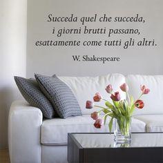 """Adesivi da parete W.Shakespeare """"Succeda quel che succeda..."""""""