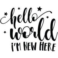 Silhouette Design Store - View Design hello world i'm new here