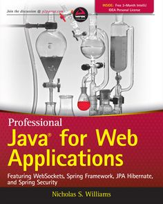 Professional Java for Web Applications by Nicholas S. Williams The comprehensive Wrox guide for creating Java web applications for the enterprise This Spring Framework, Intellij Idea, Ebooks Online, Free Ebooks, Fiction And Nonfiction, Science Books, Computer Programming, Web Application, Software Development