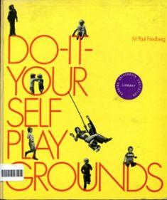 An Ongoing Play Bibliography   Dismal Garden - Nils Norman