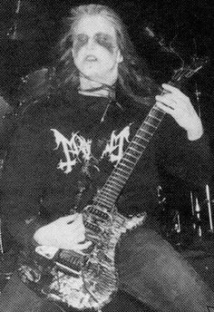 Varg Vikernes: poss from when Varg played bass for Mayhem, def not after he killed Euronymous.