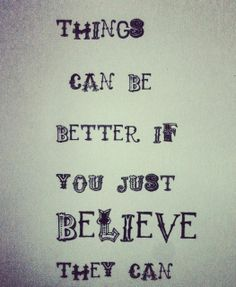 Things Can Be Better