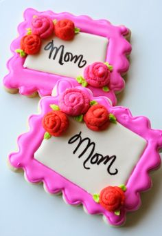 Plaque cookies adorned with mini ribbon rose cookies {For Mom} by Munchkin Munchies.