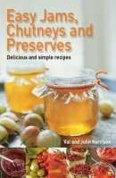 Easy Jams, Chutneys and Preserves loads and loads of allotment garden recipes xx