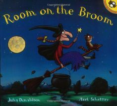 Room on the Broom by Julia Donaldson. $6.99. Author: Julia Donaldson. Publisher: Puffin (August 25, 2003). Publication: August 25, 2003. Reading level: Ages 4 and up. Series - Picture Puffins