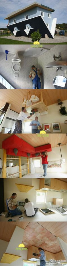 House Upside Down? What And Why?