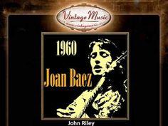 Joan Baez - John Riley