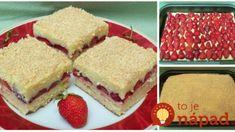 """Sypaný jahodový koláč """"Bez cesta"""": Stačí jen nasypat na plech, uložit ovoce a více se nemusíte starat!"""