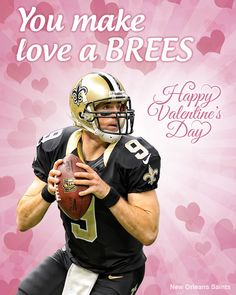 Drew Brees! #ValentinesDay #Valentine