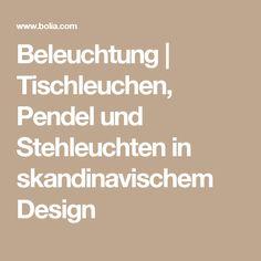 Beleuchtung | Tischleuchen, Pendel und Stehleuchten in skandinavischem Design