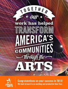 Congratulations and Happy New Year - let's keep transforming Austin through the Arts! via Americans for the Arts