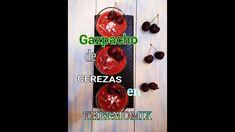 RECETA DE #GAZPACHO DE #CEREZAS EN #THERMOMIX MUY FACIL 🍒 #thermomixrecipes #cherriesrecipes