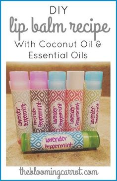 DIY Coconut Oil Lip Balm - Infused with Essential Oils | The Blooming Carrot…
