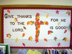 Thanksgiving bulletin board - or kids could make this from real leaves on a paper to take home