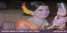 Chudi Nahi Ye Mera Lyrics: One of the amazing Hindi old song lyrics from the movie Gambler (1971) that is sung by super singer Kishore [Read More...]