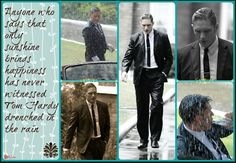 A wet Tom Hardy what more could you ask for??