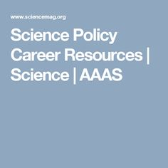 Science Policy Career Resources | Science | AAAS